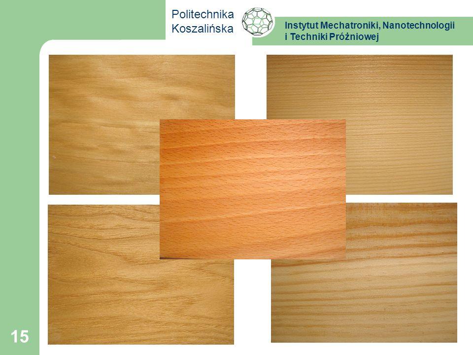 Instytut Mechatroniki, Nanotechnologii i Techniki Próżniowej Politechnika Koszalińska 15