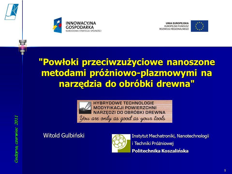 Cedzyna, czerwiec 2011 Koszalin University of Technology 32 W.