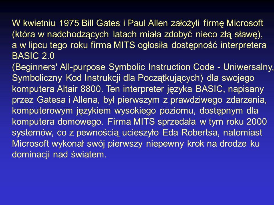 1976 Powstaje firma Apple Computer.Steve Jobs i Steve Wozniak budują komputer Apple I.