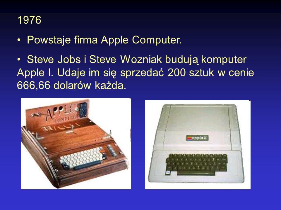 Mikrokomputer Commodore PET - rok 1977 mikroprocesor 6502, 14 KB pamięci ROM, 4KB pamięci RAM, klawiaturę, monitor oraz pamięć kasetową, 600$ firma Tandy/Radio Shack TRS-80 oparty na mikroprocesorze Z80, zawierający 4 KB ROM, 4 KB RAM, klawiaturę oraz pamięć kasetową w cenie 600$.