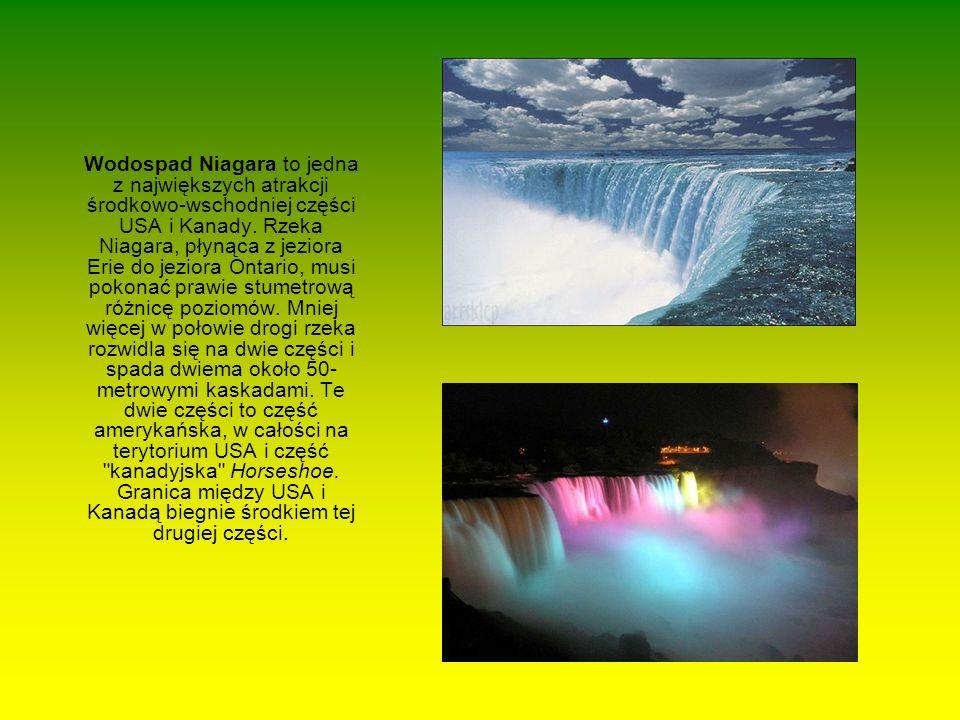 Wodospad Niagara to jedna z największych atrakcji środkowo-wschodniej części USA i Kanady.