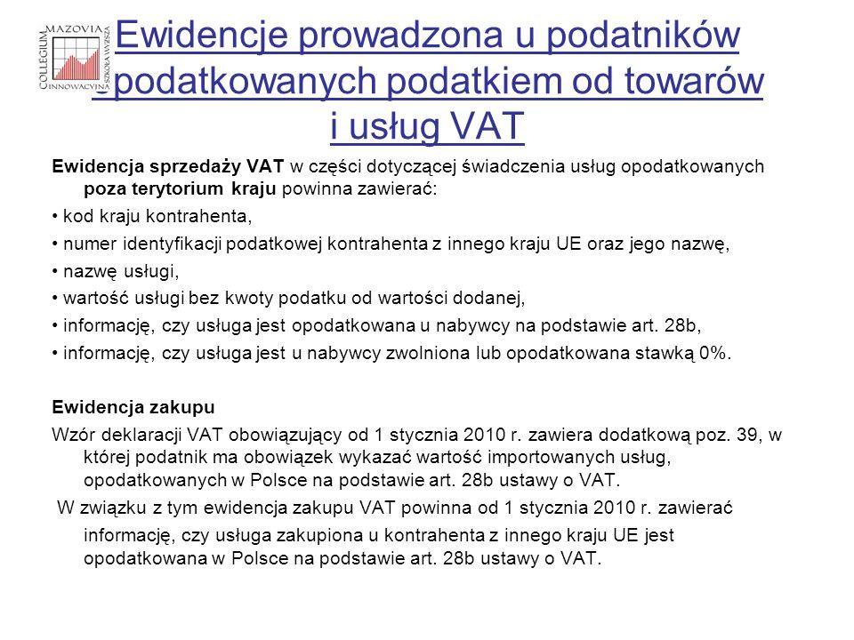 Ewidencje prowadzona u podatników opodatkowanych podatkiem od towarów i usług VAT Ewidencja sprzedaży VAT w części dotyczącej świadczenia usług opodat