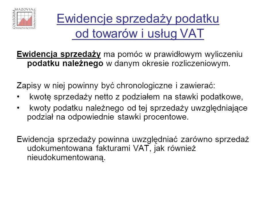 Ewidencje sprzedaży podatku od towarów i usług VAT Ewidencja sprzedaży ma pomóc w prawidłowym wyliczeniu podatku należnego w danym okresie rozliczenio