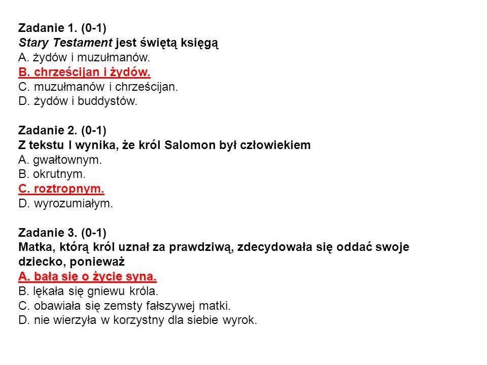 Zadanie 4.(0-1) Dlaczego wydanie wyroku było dla Salomona trudne.