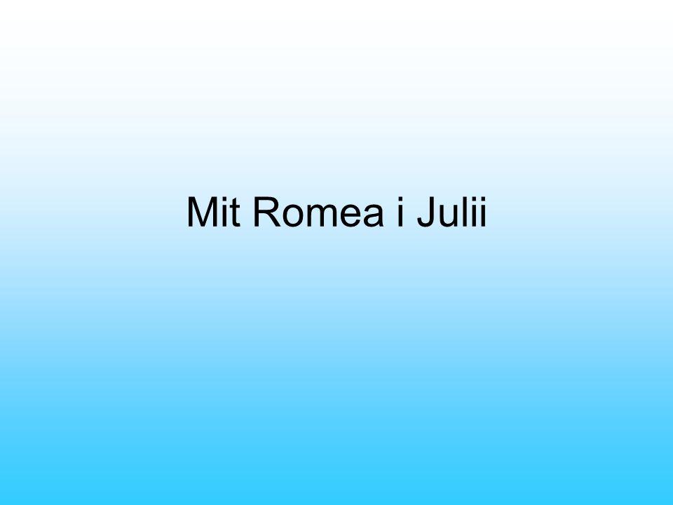 Mit Romea i Julii
