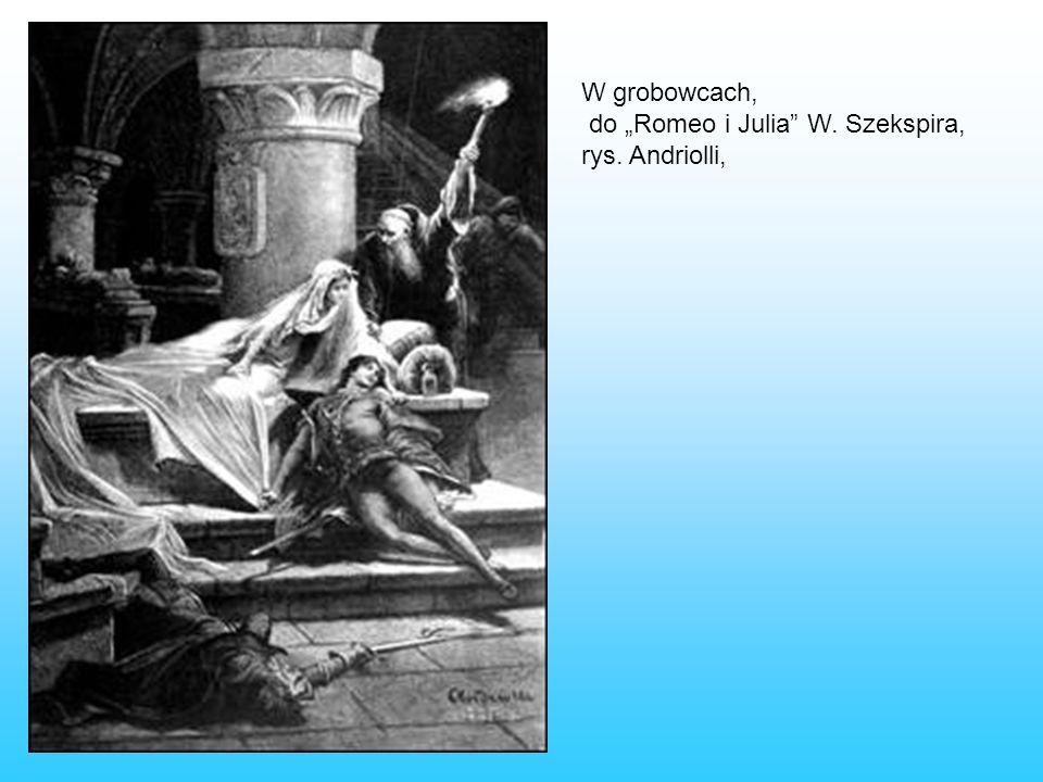 W grobowcach, do Romeo i Julia W. Szekspira, rys. Andriolli,
