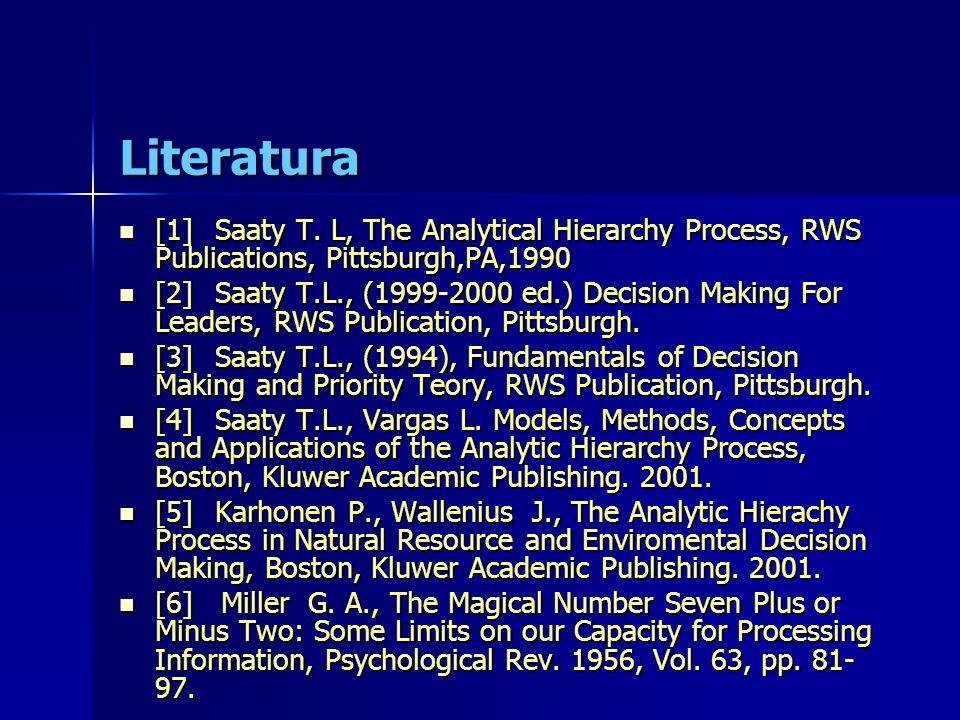 Literatura [1]Saaty T.