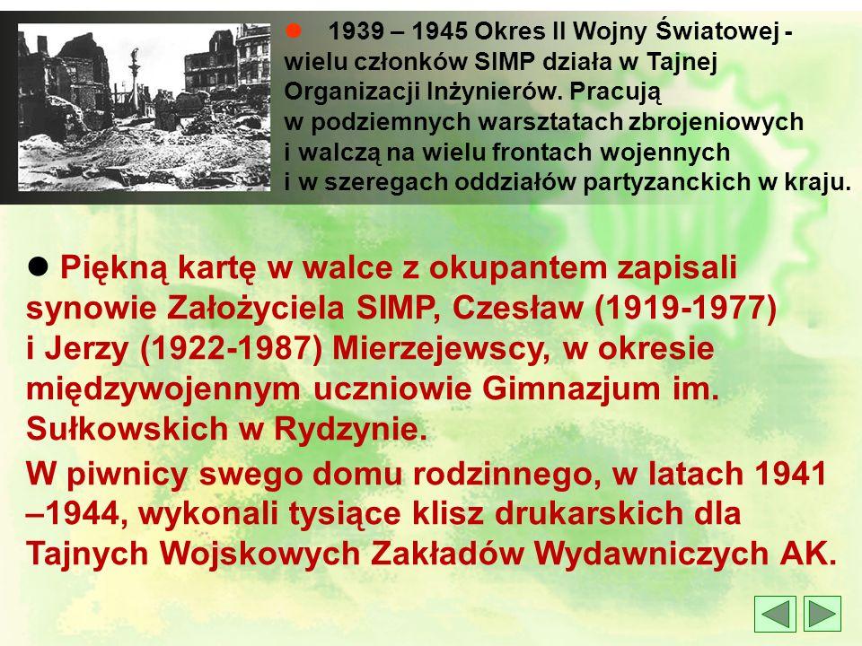 l Od VIII Zjazdu Mechaników w 1934 r. zaczynają wychodzić Wiadomości SIMP, docierające do wszystkich członków. l W latach międzywojennych odbyło się 1