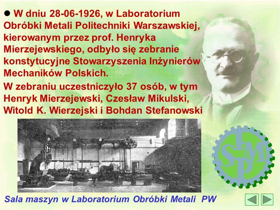 l W 1913 r. – z inspiracji dwutygodnikaMechanik – w ramach Stowarzyszenia Techników powstaje Koło Mechaników l Była to pierwsza trwała organizacja mec