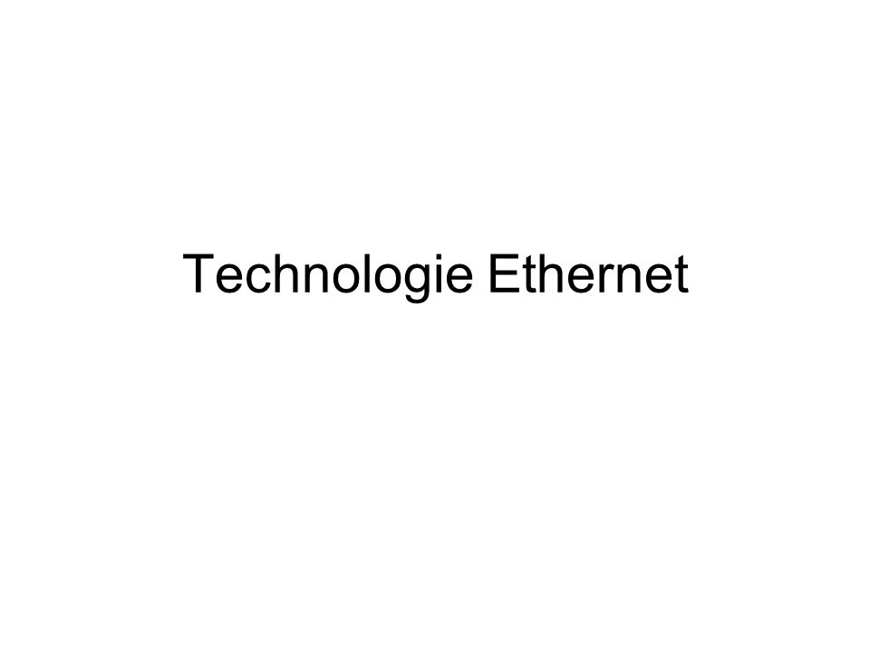 Technologie Ethernet