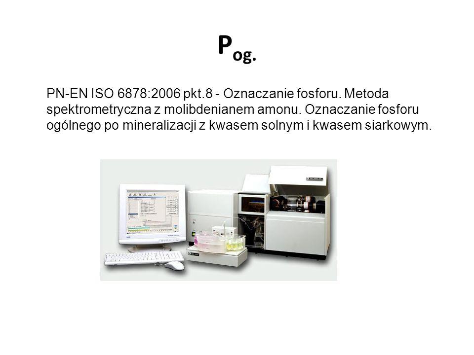 P og. PN-EN ISO 6878:2006 pkt.8 - Oznaczanie fosforu. Metoda spektrometryczna z molibdenianem amonu. Oznaczanie fosforu ogólnego po mineralizacji z kw