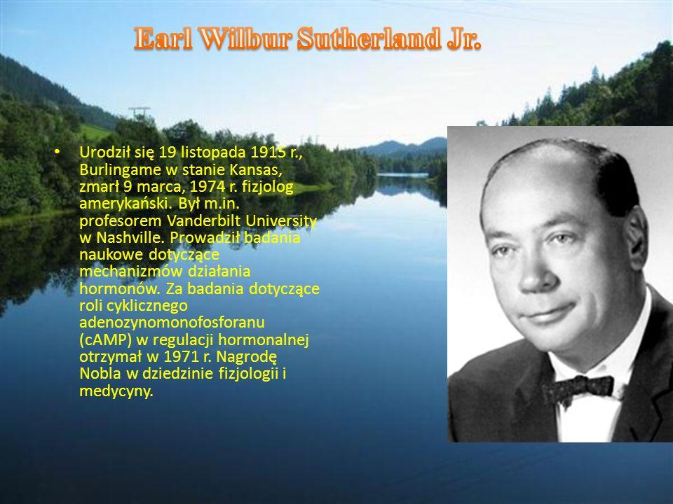 Urodził się 19 listopada 1915 r., Burlingame w stanie Kansas, zmarł 9 marca, 1974 r. fizjolog amerykański. Był m.in. profesorem Vanderbilt University