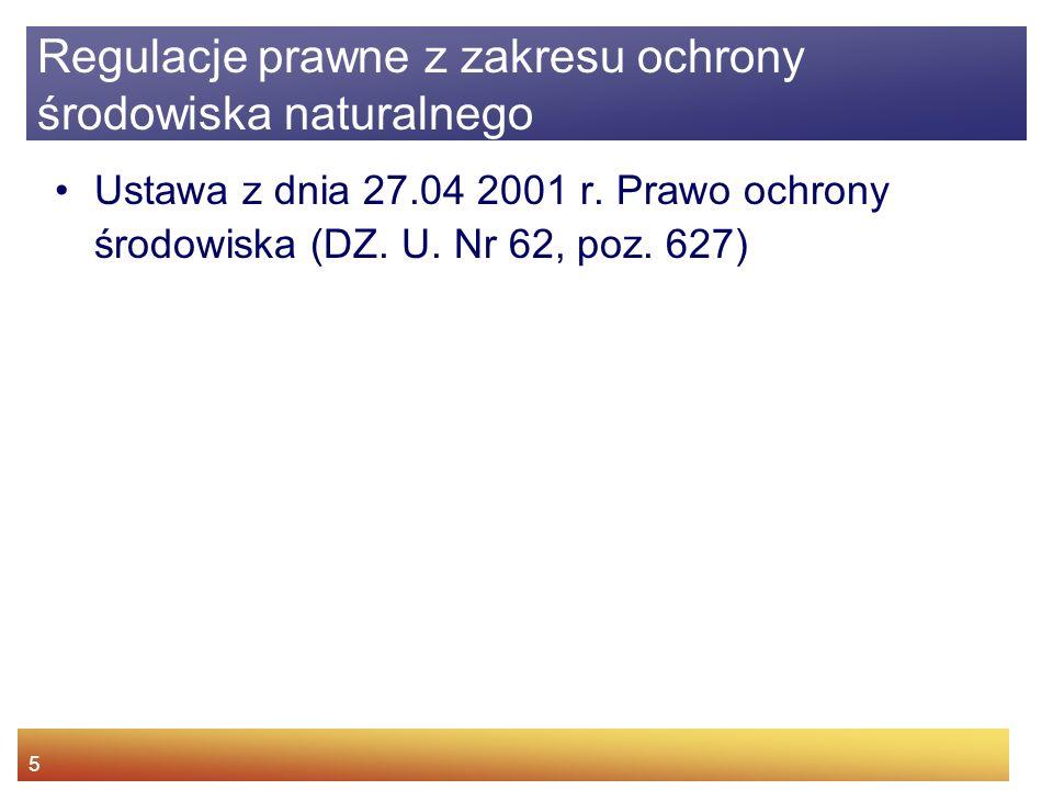 5 Ustawa z dnia 27.04 2001 r.Prawo ochrony środowiska (DZ.