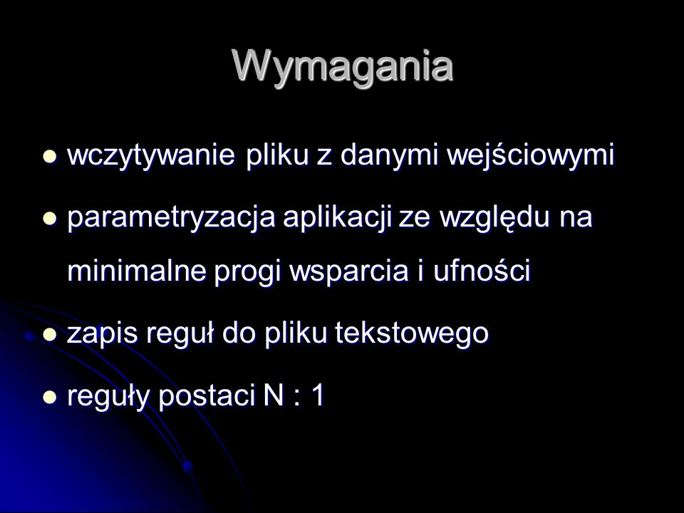 Wybór algorytmów Frequent Itemset Mining Implementations Repository (http://fimi.cs.helsinki.fi/) PatriciaMine (DFS, iterations) PatriciaMine (DFS, iterations) FP-Growth FP-Growth
