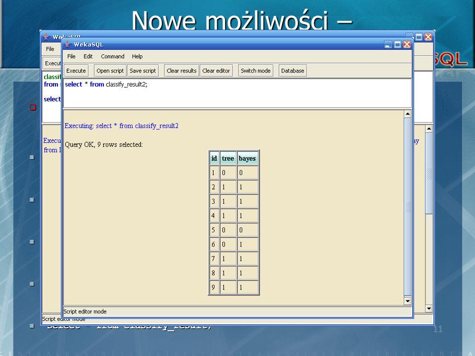 11 Użytkownik twoży dwa klasyfikatory oparte na różnych algorytmach.