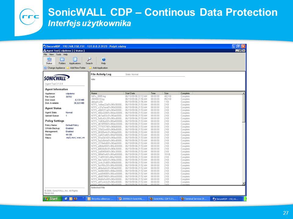 27 SonicWALL CDP – Continous Data Protection Interfejs użytkownika