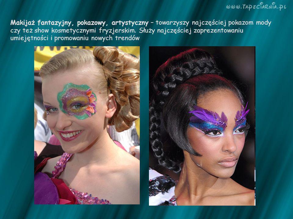 Makijaż fantazyjny, pokazowy, artystyczny – towarzyszy najczęściej pokazom mody czy też show kosmetycznymi fryzjerskim. Służy najczęściej zaprezentowa
