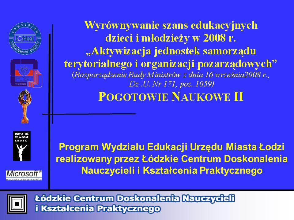 Program Wydziału Edukacji Urzędu Miasta Łodzi realizowany przez Łódzkie Centrum Doskonalenia Nauczycieli i Kształcenia Praktycznego