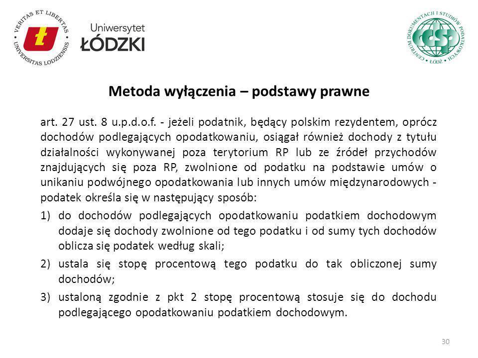 art. 27 ust. 8 u.p.d.o.f. - jeżeli podatnik, będący polskim rezydentem, oprócz dochodów podlegających opodatkowaniu, osiągał również dochody z tytułu