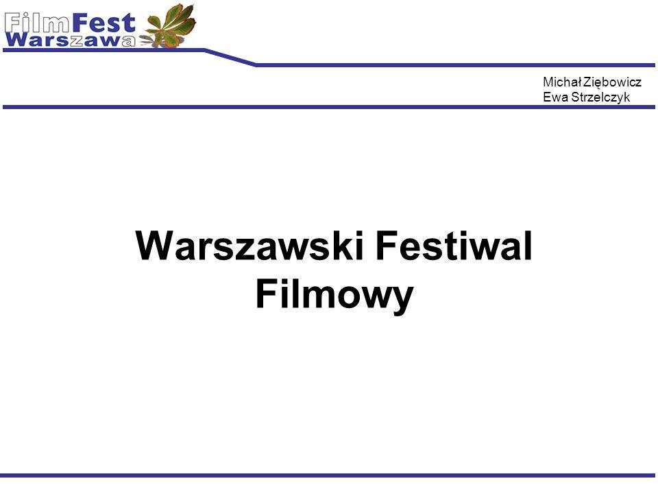 Warszawski Festiwal Filmowy Ewa Strzelczyk Michał Ziębowicz
