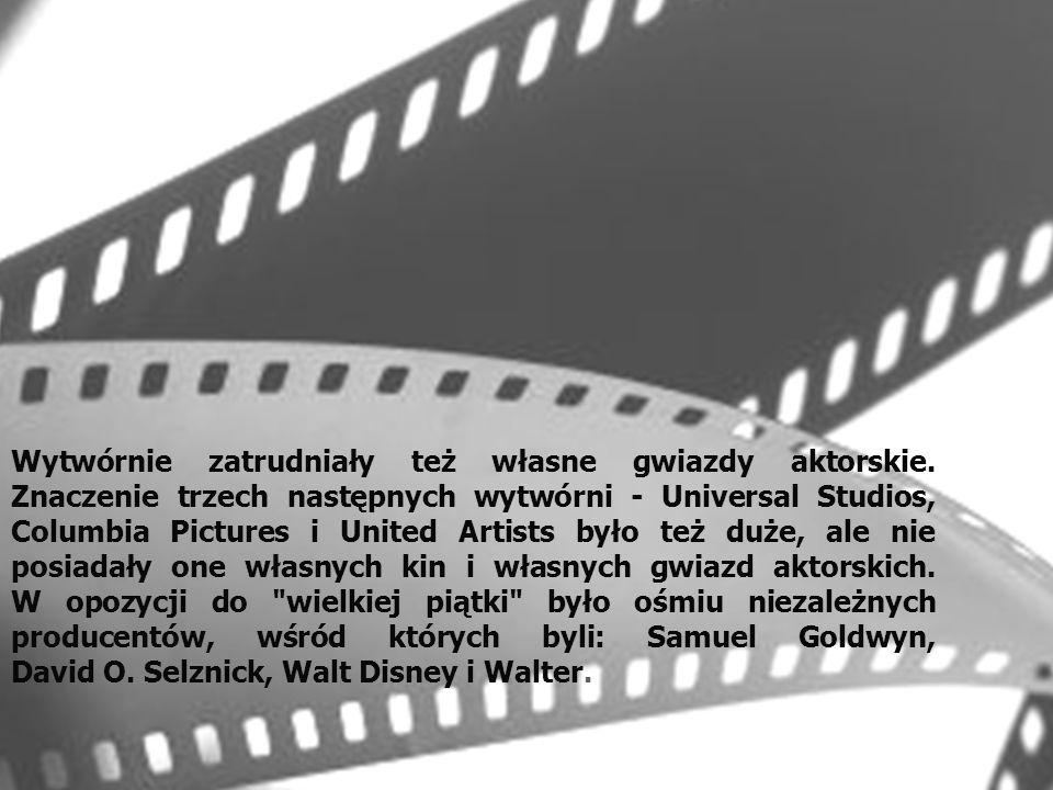 Wytwórnie zatrudniały też własne gwiazdy aktorskie.
