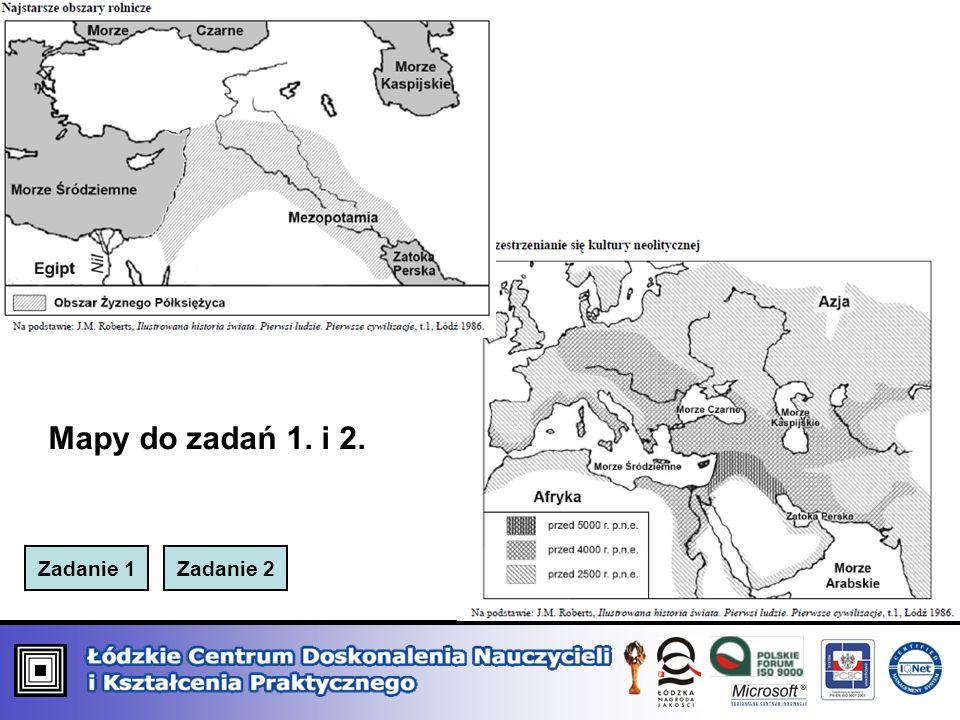 Zadanie 1Zadanie 2 Mapy do zadań 1. i 2.