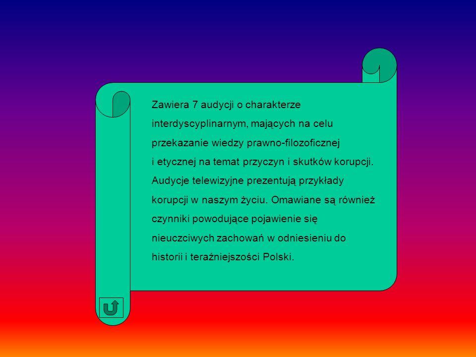 Multimedia uzyskane w ramach Powszechnej Wideoteki Edukacyjnej, przedsięwzięcia MENiS i Telewizji Polskiej S.A.: Łapówa Zawodowy list gończy