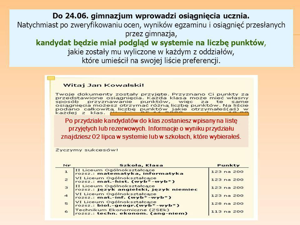 Do 24.06.gimnazjum wprowadzi osiągnięcia ucznia.