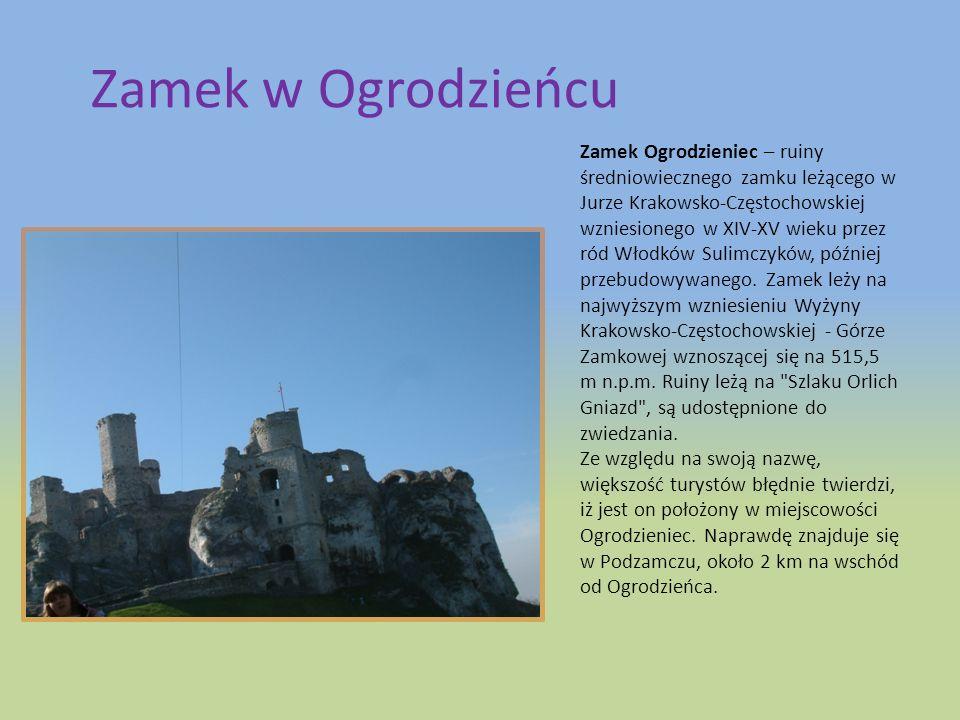 Zamek w Ogrodzieńcu Zamek Ogrodzieniec – ruiny średniowiecznego zamku leżącego w Jurze Krakowsko-Częstochowskiej wzniesionego w XIV-XV wieku przez ród Włodków Sulimczyków, później przebudowywanego.