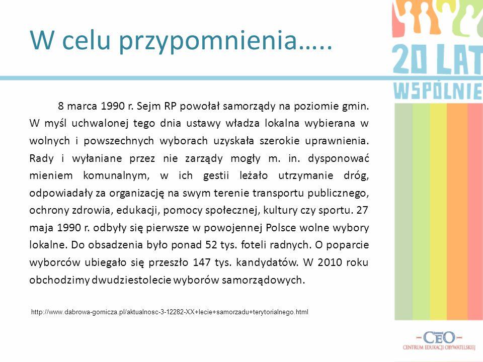 8 marca 1990 r. Sejm RP powołał samorządy na poziomie gmin.