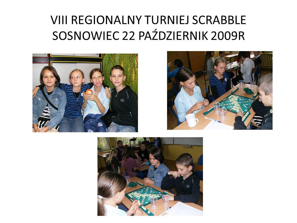 VIII REGIONALNY TURNIEJ SCRABBLE SOSNOWIEC 22 PAŹDZIERNIK 2009R