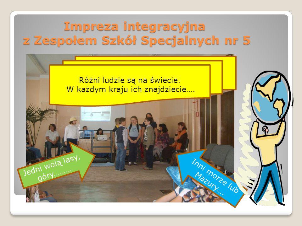 Impreza integracyjna z Zespołem Szkół Specjalnych nr 5 Różni ludzie są na świecie.
