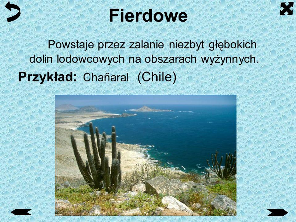 Fierdowe Powstaje przez zalanie niezbyt głębokich dolin lodowcowych na obszarach wyżynnych.