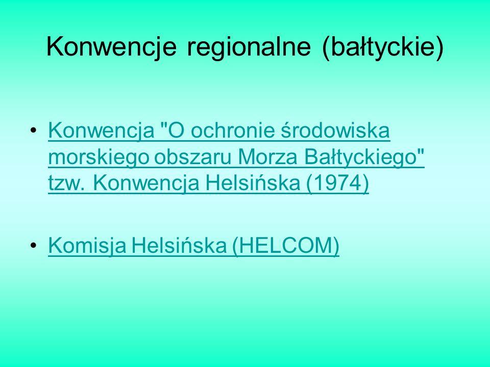 Konwencje regionalne (bałtyckie) Konwencja