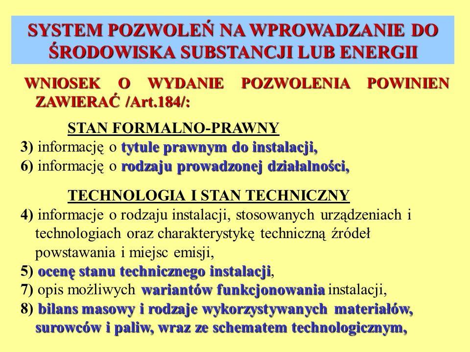 WNIOSEK O WYDANIE POZWOLENIA POWINIEN ZAWIERAĆ /Art.184/: WNIOSEK O WYDANIE POZWOLENIA POWINIEN ZAWIERAĆ /Art.184/: STAN FORMALNO-PRAWNY tytule prawny