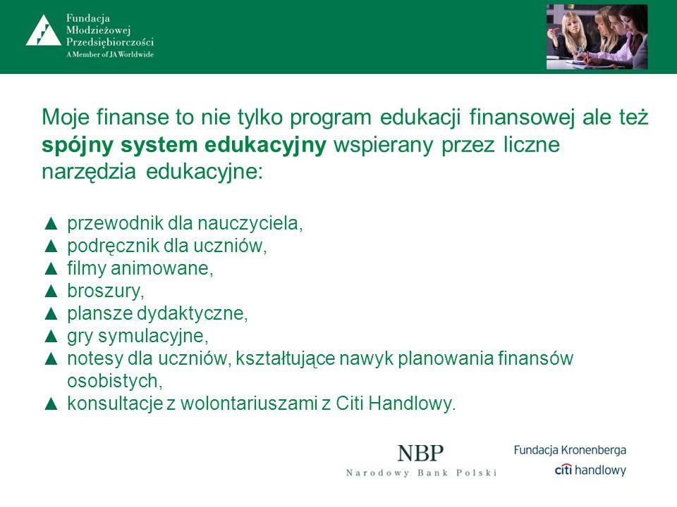 Moje finanse to nie tylko program edukacji finansowej ale też spójny system edukacyjny wspierany przez liczne narzędzia edukacyjne: przewodnik dla nau