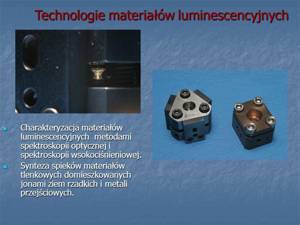 Charakteryzacja materiałów luminescencyjnych metodami spektroskopii optycznej i spektroskopii wsokociśnieniowej. Charakteryzacja materiałów luminescen