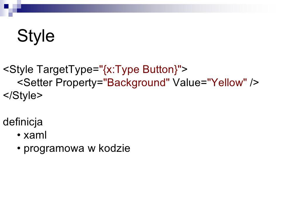 Style definicja xaml programowa w kodzie