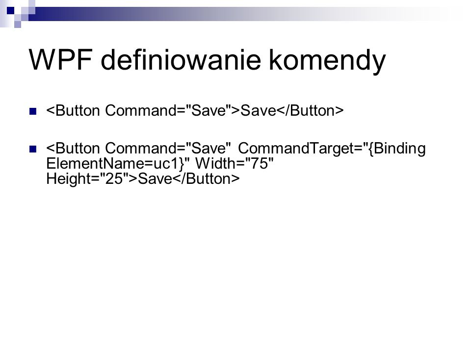 WPF definiowanie komendy Save