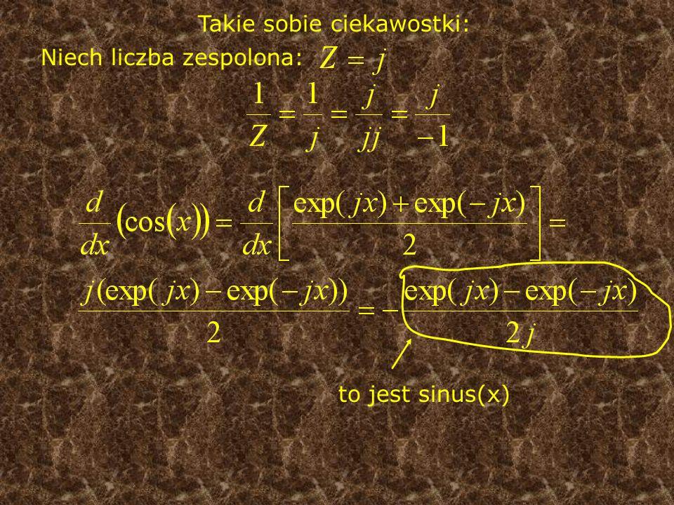 Takie sobie ciekawostki: Niech liczba zespolona: to jest sinus(x)