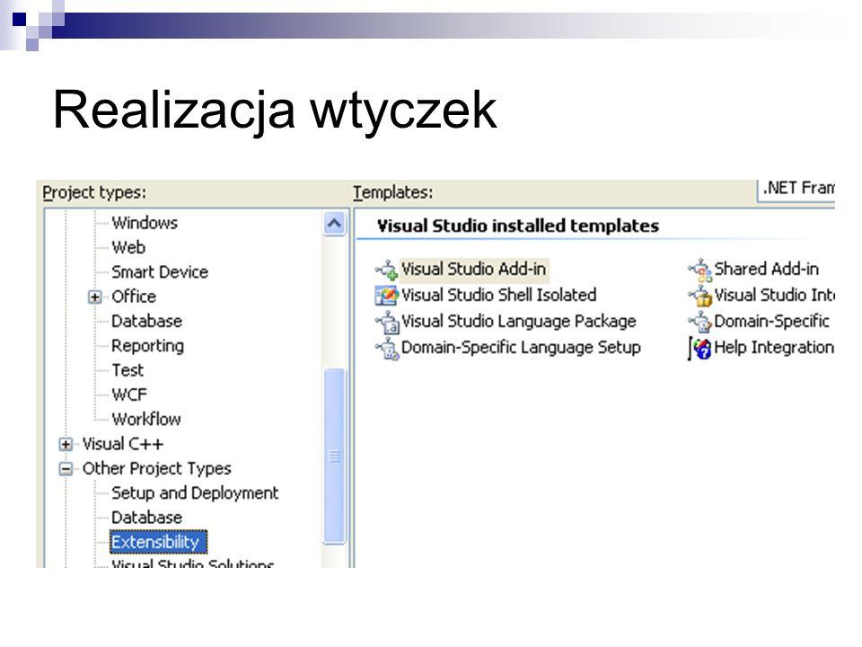 OnConnection – wywoływana jest w momencie ładowania dodatku OnDisconnection – wywoływana w momencie wyłączenia dodatku OnStartupComplete – wywoływana po załadowaniu się środowiska (Visual Studio, Word itd.) OnAddInsUpdate – powiadomienie o zmianach w kolekcji dodatków OnBeginShutdown – powiadomienie o zamykaniu środowiska; przydatne aby na przykład zapisać konfigurację