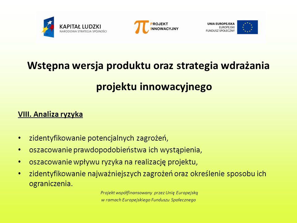 Wstępna wersja produktu oraz strategia wdrażania projektu innowacyjnego VIII.