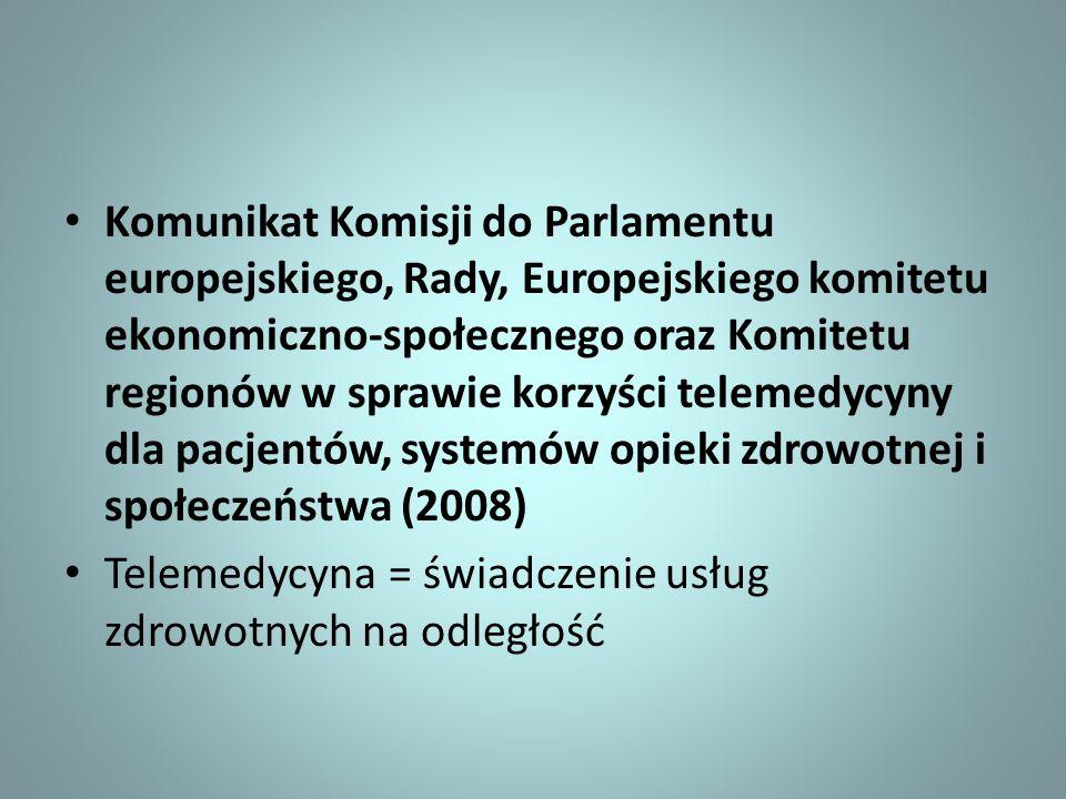 Komunikat Komisji do Parlamentu europejskiego, Rady, Europejskiego komitetu ekonomiczno-społecznego oraz Komitetu regionów w sprawie korzyści telemedy