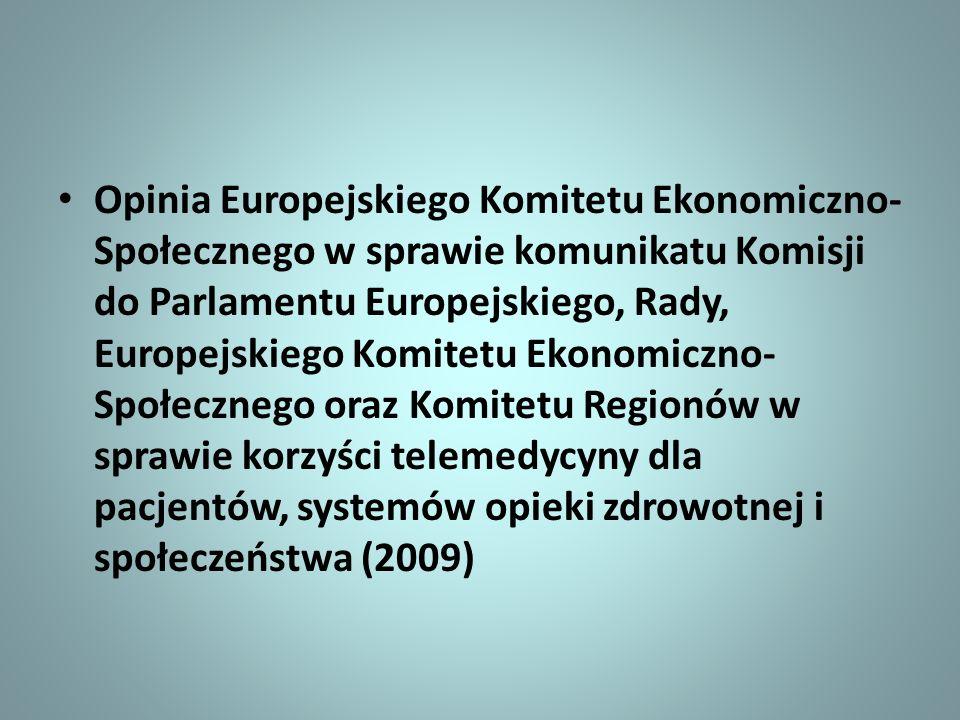 Opinia Europejskiego Komitetu Ekonomiczno- Społecznego w sprawie komunikatu Komisji do Parlamentu Europejskiego, Rady, Europejskiego Komitetu Ekonomic