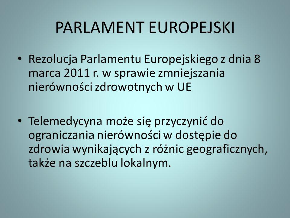 PARLAMENT EUROPEJSKI Rezolucja Parlamentu Europejskiego z dnia 8 marca 2011 r. w sprawie zmniejszania nierówności zdrowotnych w UE Telemedycyna może s