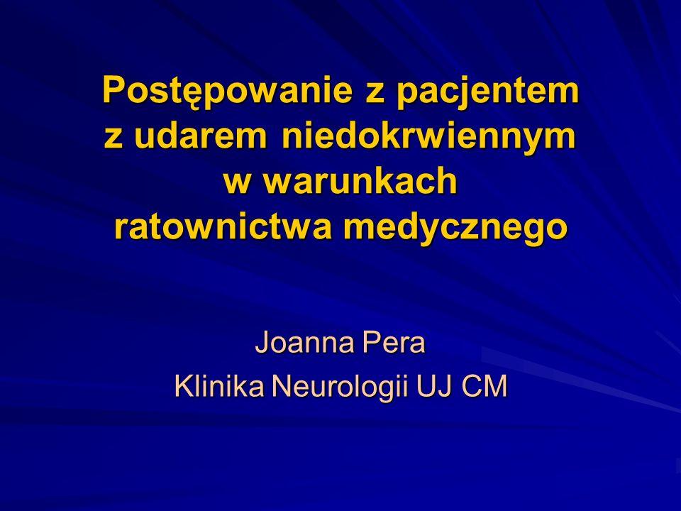rt-PA – kryteria włączenia kliniczne objawy udaru mózgu (zaburzenia mowy, funkcji ruchowych, zaburzenia poznawcze, zaburzenia skojarzonego spojrzenia, widzenia albo pomijanie jednej strony przestrzeni lub własnego ciała) objawy neurologiczne udaru utrzymujące się co najmniej 30 minut i niepoprawiające się istotnie przed rozpoczęciem leczenia wykluczenie udaru krwotocznego w badaniu CT rozpoczęcie leczenia w ciągu 4,5 godzin od wystąpienia pierwszych objawów udaru