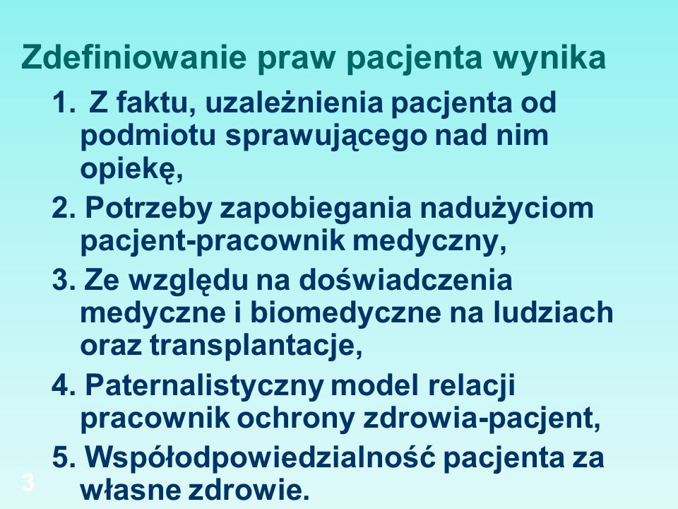 Prawo do informacji 1.pacjent małoletni po 16 r. ż.