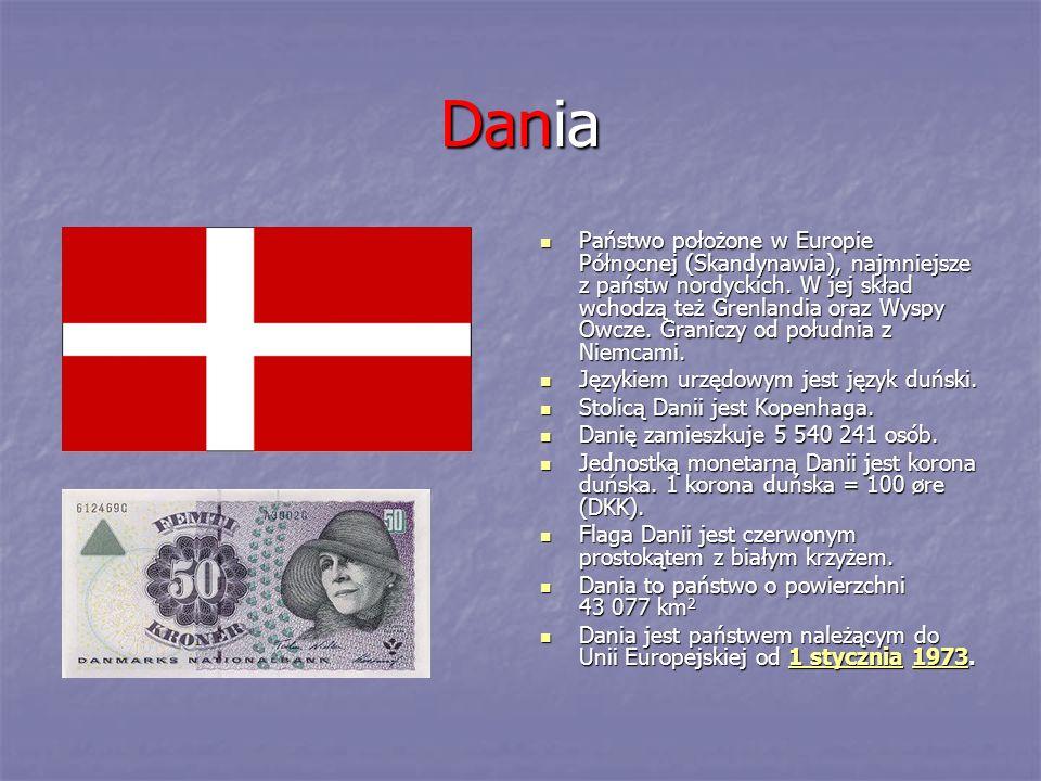 Dania Państwo położone w Europie Północnej (Skandynawia), najmniejsze z państw nordyckich. W jej skład wchodzą też Grenlandia oraz Wyspy Owcze. Granic