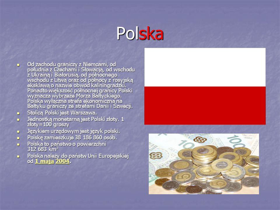 Polska Od zachodu graniczy z Niemcami, od południa z Czechami i Słowacją, od wschodu z Ukrainą i Białorusią, od północnego wschodu z Litwą oraz od pół