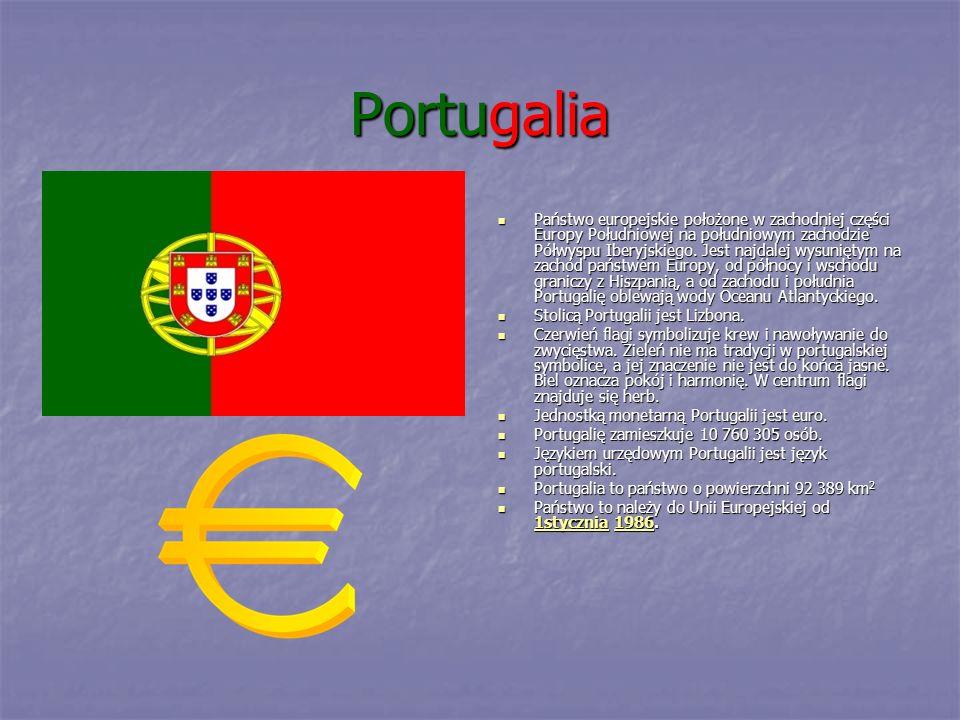 Portugalia Państwo europejskie położone w zachodniej części Europy Południowej na południowym zachodzie Półwyspu Iberyjskiego. Jest najdalej wysunięty